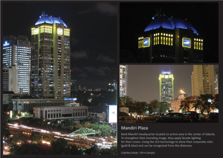 Mandiri Plaza facade lighting. 2008. As technical support. Design by BD+A Design.