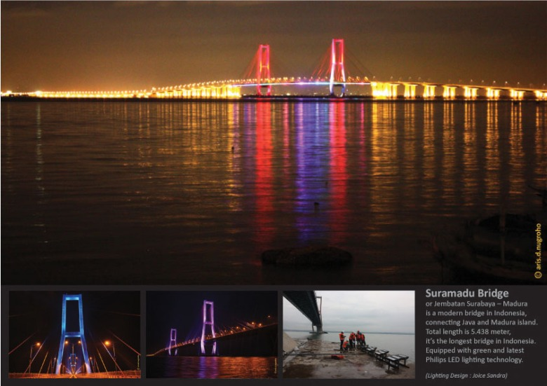Suramadu Bridge decorative lighting. This project I am responsible for technical & design support. 2009. Lighting Design by Joyce Sandrasari.